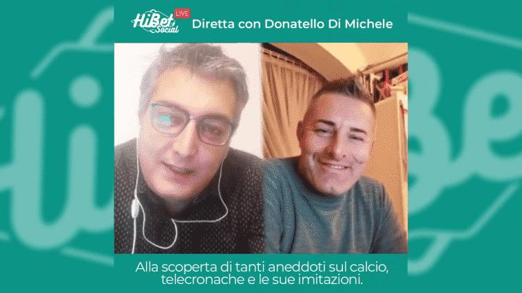 Diretta con Donatello Di Michele