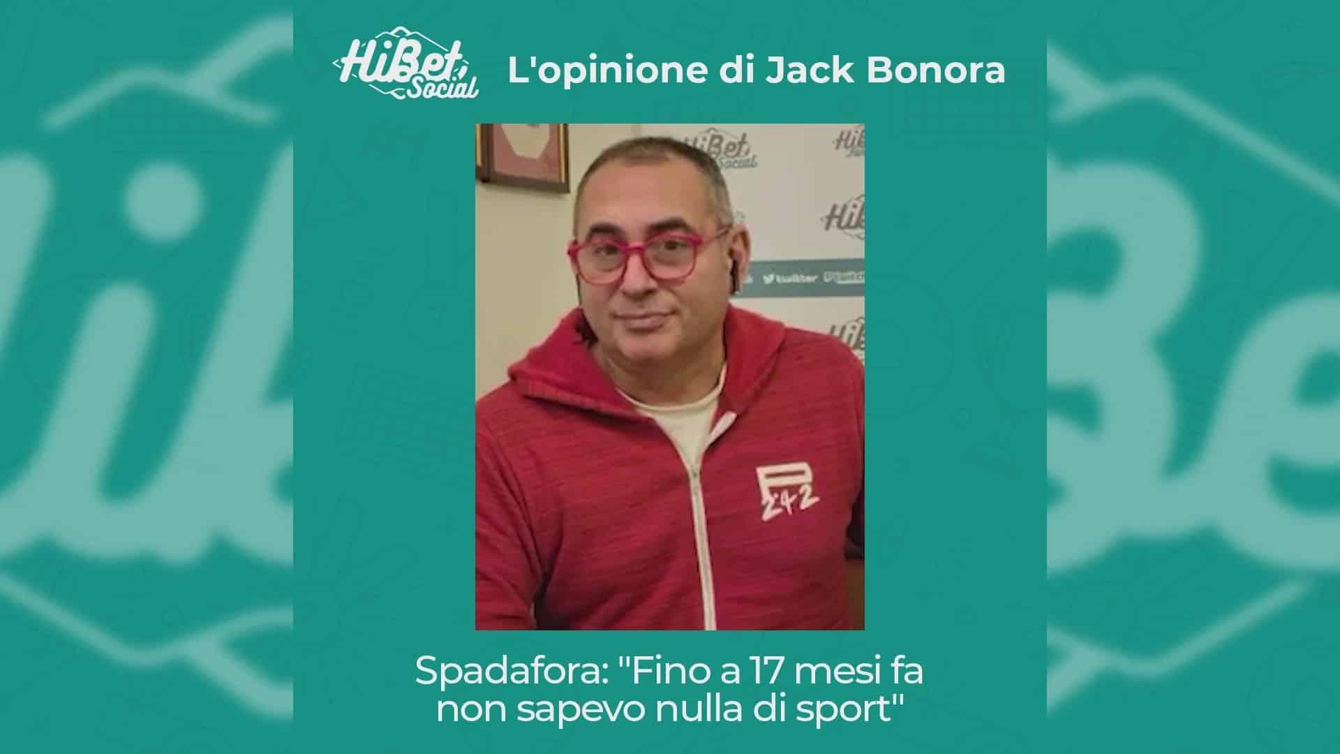 L'opinione di Jack Bonora sulle dichiarazioni di Spadafora, Ministro dello Sport