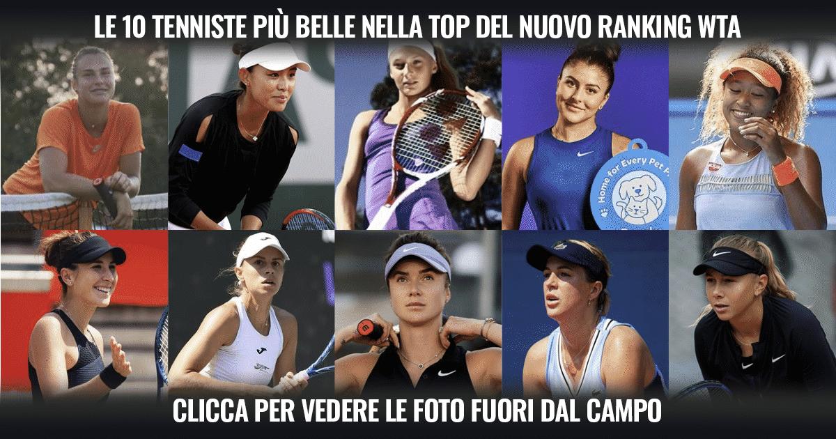 Le 10 tenniste più belle tra le top del nuovo ranking WTA
