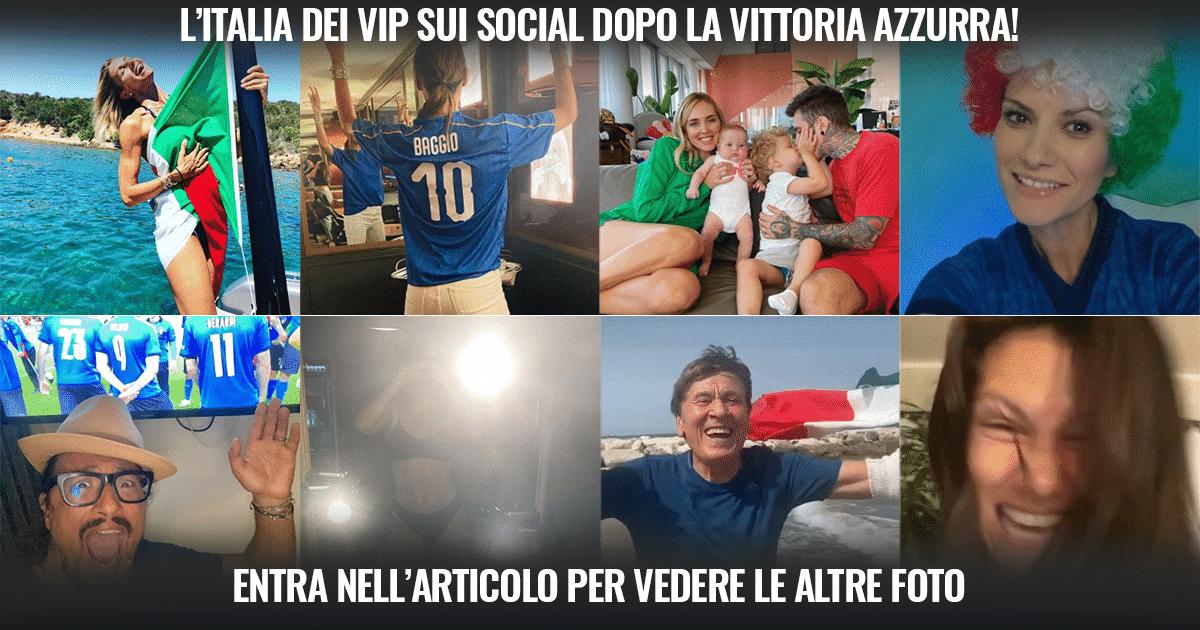 L'Italia dei VIP si scatena sui social dopo la vittoria azzurra!