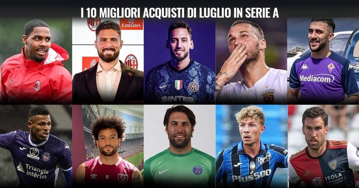 Calcio Mercato – I 10 migliori acquisti di Luglio in Serie A