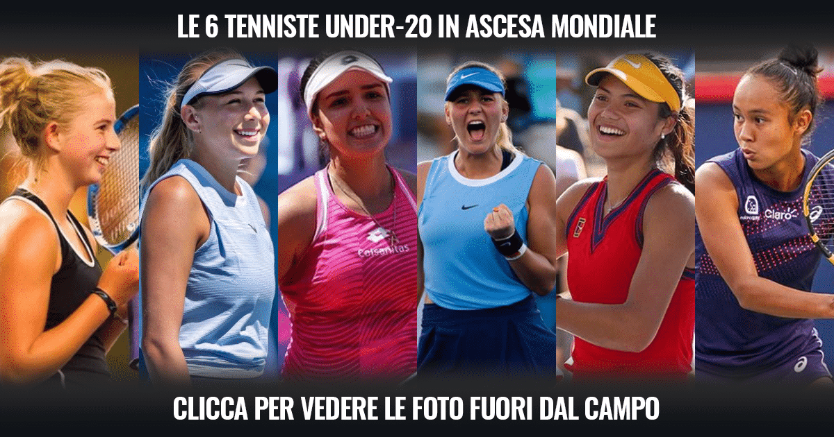 Le 6 belle tenniste Under-20 in ascesa mondiale